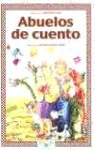 ABUELOS DE CUENTO: LUNA, SAGRARIO