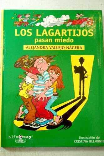 9788420458113: Lagartijos pasan miedo, los (Alfaguay)