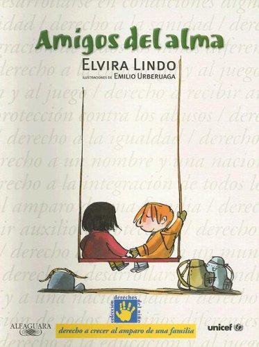 9788420458335: Amigos del alma (Derechos Del Nino)