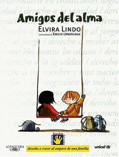 9788420458342: Amigos del alma (Coleccion Derechos Del Nino)