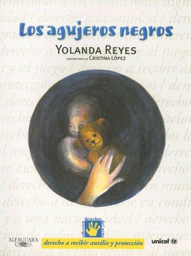 9788420458397: Los Agujeros Negros (Derechos Del Nino)