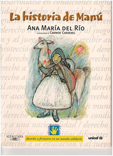 La Historia de Manu (Manu's Story): Ana Maria del