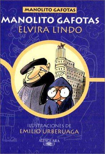 9788420458540: Manolito Gafotas (Spanish Edition)