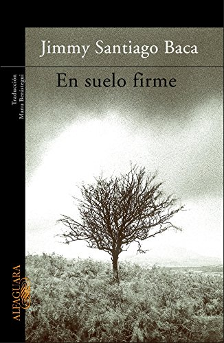 En Suelo Firme = A Place to: Baca, Jimmy Santiago