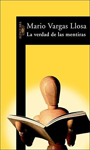 La verdad de las mentiras (HISPANICA): VARGAS LLOSA,MARIO