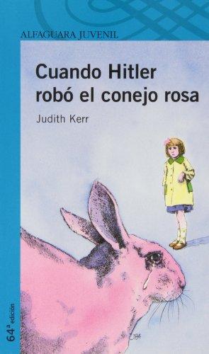 9788420464404: CUANDO HITLER ROBO EL CONEJO ROSA (Proxima Parada 12 Años)