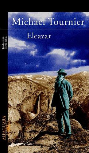 9788420464459: Eleazar: o El manantial y la zarza (LITERATURAS)