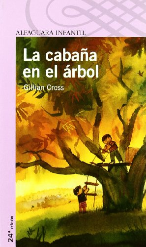 9788420464510: LA CABAÑA EN EL ARBOL (Proxima Parada 8 Años)