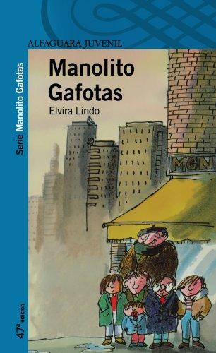 9788420464534: MANOLITO GAFOTAS.