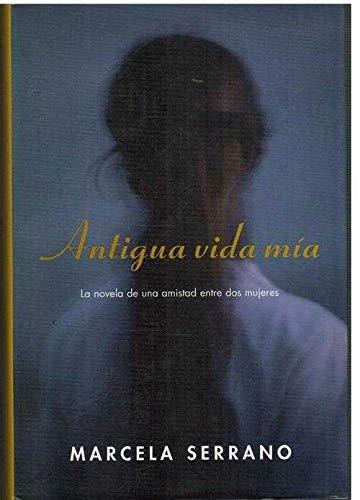 9788420464558: Antigua Vida MIA = Antigua and My Life Before (Spanish Edition)