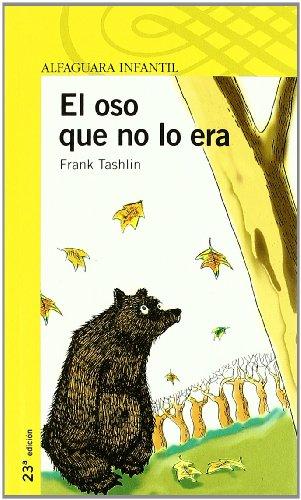 9788420464718: EL OSO QUE NO LO ERA