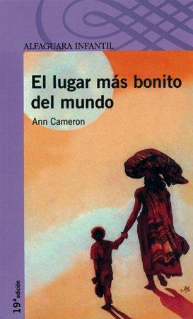 9788420464749: EL LUGAR MAS BONITO DEL MUNDO. (Proxima Parada 8 Años)