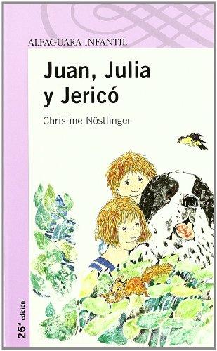 9788420464770: JUAN, JULIA Y JERICO (Proxima Parada 8 Años)
