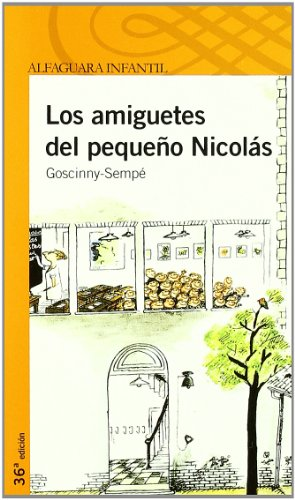 9788420464824: LOS AMIGUETES DEL PEQUEÑO NICOLAS (Proxima Parada 10 Años)