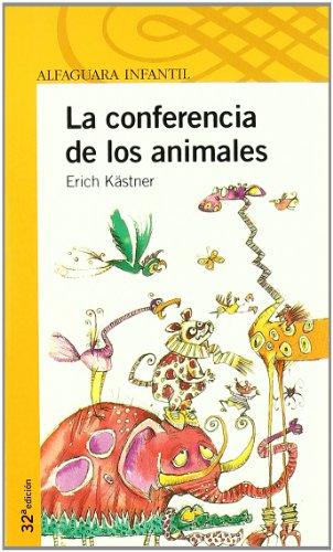 La conferencia de los animales (Paperback): Erich Kästner
