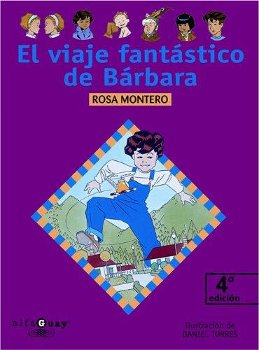 9788420464862: EL VIAJE FANTASTICO DE BARBARA. (Proxima Parada 10 Años)