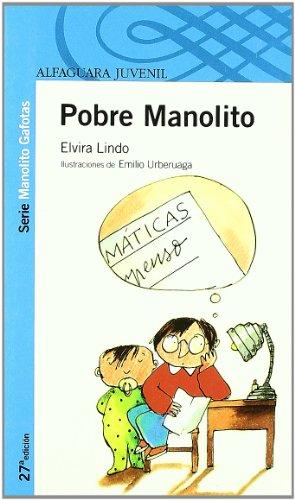 POBRE MANOLITO.: Elvira Lindo