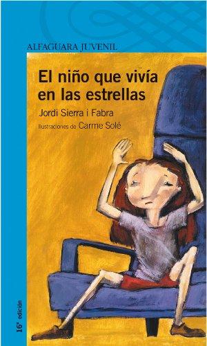 9788420464916: El niño que vivía en las estrellas (Serie Azul)