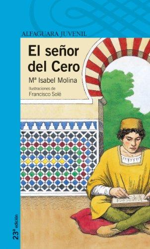 9788420464930: El señor del Cero (Serie Azul)