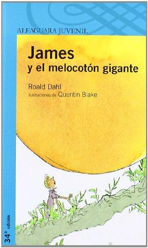 9788420464947: JAMES Y EL MELOCOTON GIGANTE (Proxima Parada 12 Años)