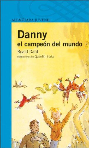 9788420465005: Danny el campeón del mundo