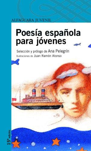 9788420465012: Poesía española para jóvenes (Serie azul)