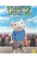 9788420465036: Stuart Little 2, El Libro De LA Pelicula/Stuart Little 2, the Movie Storybook (Historias Para Dormir) (Spanish Edition)