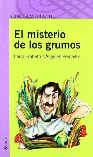9788420465043: EL MISTERIO DE LOS GRUMOS