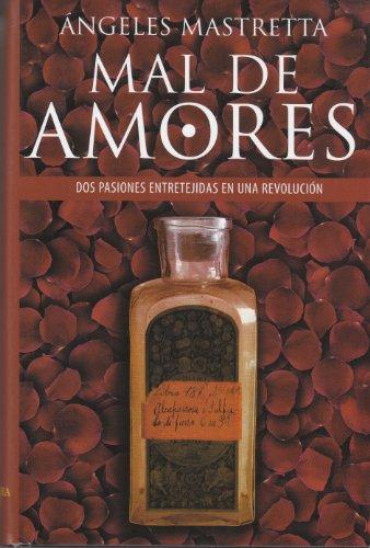 9788420465333: Mal de Amores