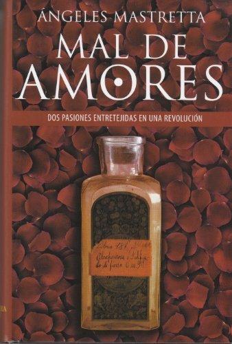 9788420465333: Mal de amores (Spanish Edition)