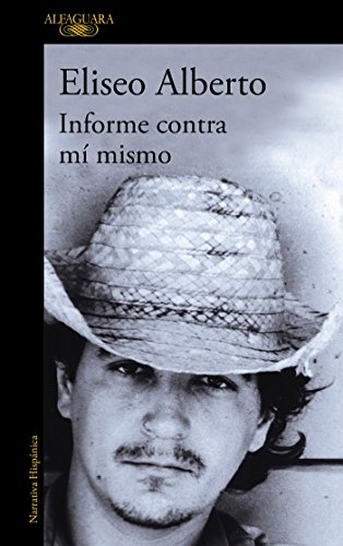 9788420465548: Informe contra mí mismo / Report Against Myself (Spanish Edition)