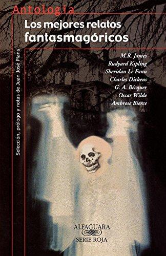 9788420465692: Los Mejores Relatios Fantasmagoricos (Coleccion Antologias) (Spanish Edition)