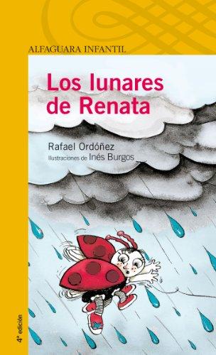 9788420465852: Los lunares de Renata (Serie amarilla)