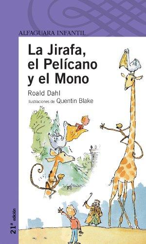 9788420465883: La jirafa, el pelicano y el mono