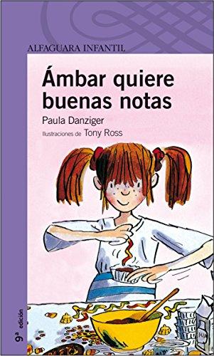 9788420465890: Ámbar quiere buenas notas (Amber Brown) (Spanish Edition)