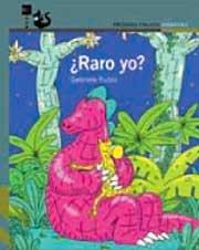 Raro yo?: Rubio M?rquez, Gabriela
