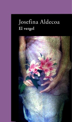 9788420466064: El vergel (Spanish Edition)