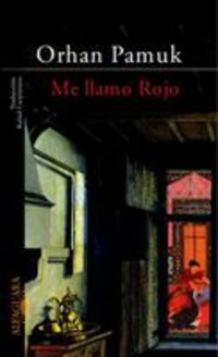 9788420466187: ME LLAMO ROJO (Alfaguara Literaturas)