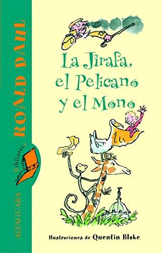 9788420466767: La jirafa, el pelÝcano y el mono