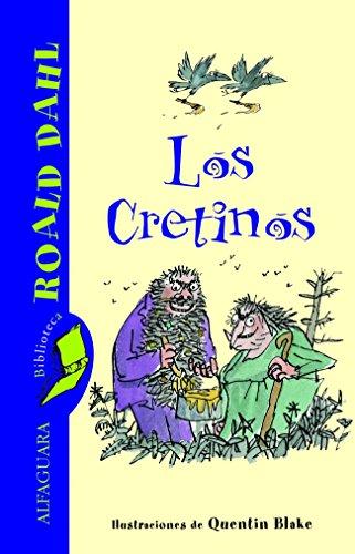 LOS CRETINOS (BRD) (9788420466804) by Roald Dahl
