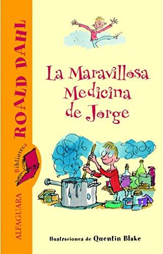 9788420466842: La maravillosa medicina de Jorge (Biblioteca Roald Dahl)