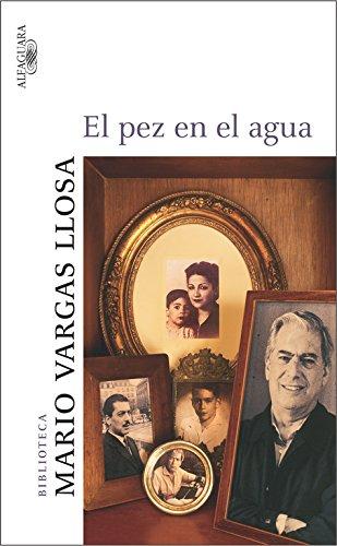 9788420467092: El pez en el agua (Spanish Edition)(Nobel Prize in Literature)