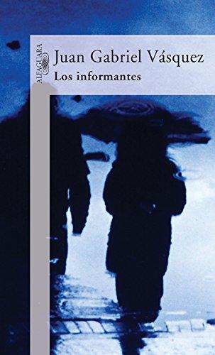 9788420467153: Los Informantes (Spanish Edition)