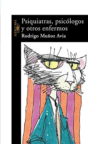9788420467399: Psiquiatras, Psicologos y Otros Enfermos (Spanish Edition)