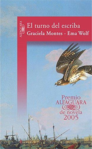 9788420467498: El turno del escriba (Premio Alfaguara de novela 2005)