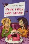 9788420467559: ¿QUE RIMA CON AMOR? (Las +!)