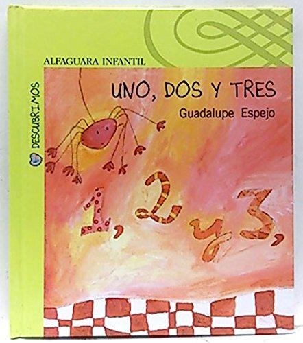 9788420467771: UNO DOS TRES -ND- /ALFAGUARA