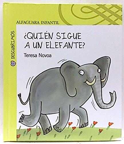 9788420468228: QUIEN SIGUE A UN ELEFANTE?(ND)/ALFAGUARA