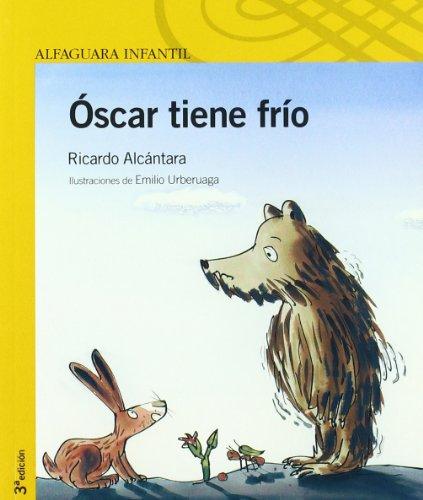 9788420468518: Oscar Tiene Frio/oscar Is Cold (Amarilla) (Spanish Edition)
