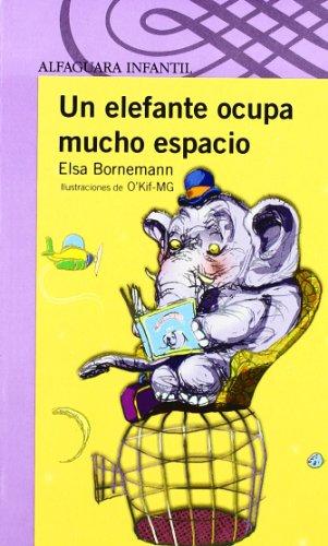 9788420469102: un elefante ocupa mucho espacio